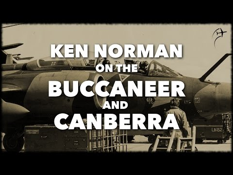 Interview with Ken Norman on the Buccaneer and Canberra