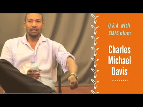 Charles Michael Davis  How did the Meisner Technique help develop your craft?