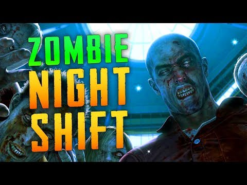 The Zombies Night Shift (Call of Duty Custom Zombies)