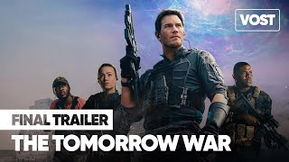 Bande annonce The Tomorrow War
