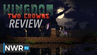 Kingdom Two Crowns (Switch) Review (Video Game Video Review)