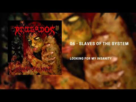 6. Renegados - Slaves of the systems