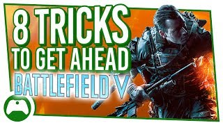 8 Killer Tips And Tricks To Get Ahead In Battlefield V