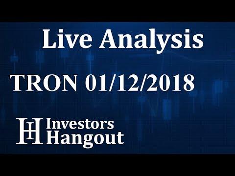 TRON Stock Live Analysis 01-12-2018