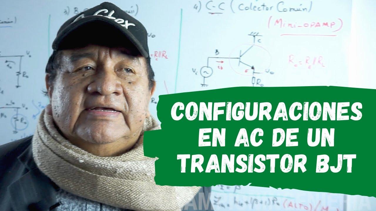 CONFIGURACIONES EN AC DE UN TRANSISTOR BJT