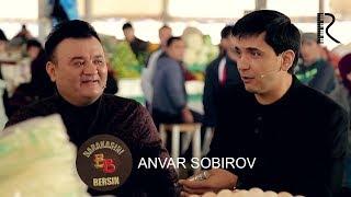 Barakasini bersin - Anvar Sobirov | Баракасини берсин - Анвар Собиров