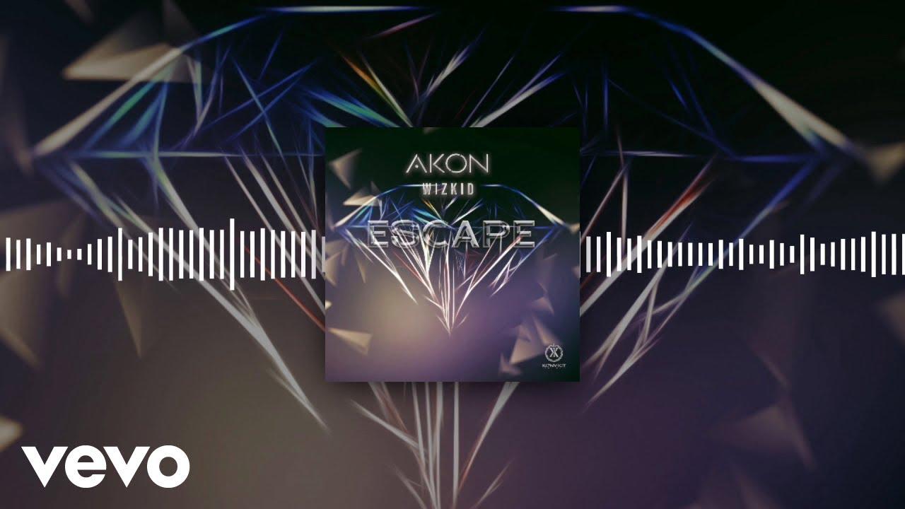 Akon, WizKid - Escape (Official Audio)
