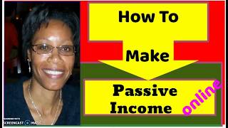 How To Make Passive Income Online From Scratch
