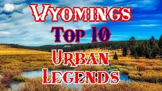 Wyoming Creepy Stories Legends