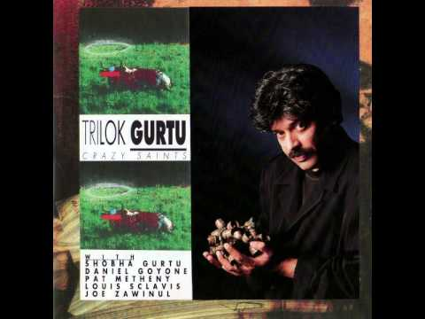 Trilok Gurtu - Crazy Saints - 02 Tillana