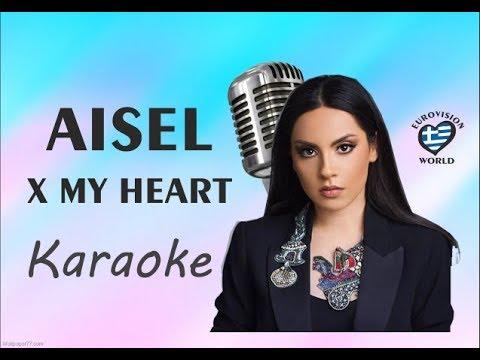 EUROVISION 2018: AISEL - X MY HEART (Karaoke)