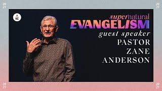 Supernatural Evangelism: I'm Coming Out   Pastor Zane Anderson