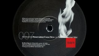 Brethren - Reservation (Cass & Slide Lo-Tech Headfucker Mix)