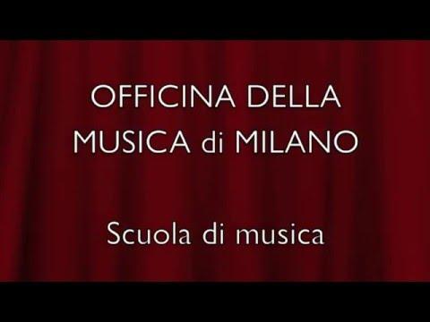 Officina della Musica di Milano (video realizzato da Carolina Isella e Davide Masuelli)