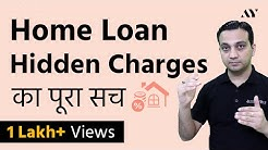 Home Loan Hidden Charges - Hindi