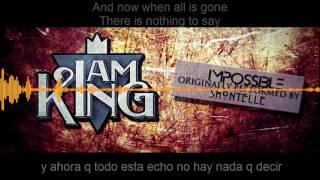 I am king- Impossible-( sub español e ingles)