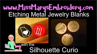 Etching Metal Jewelry Blanks with Silhouette Curio