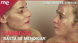 'Basta de mendigar' | GANADOR del XI concurso de cortos RNE