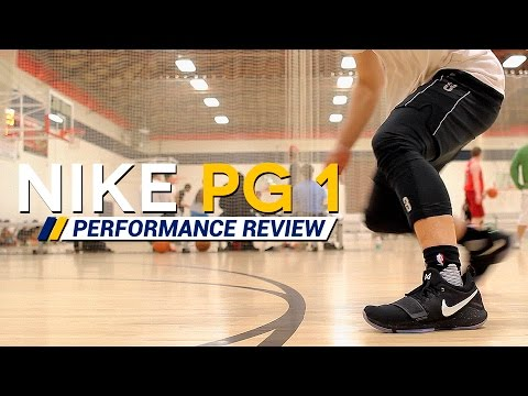 Nike PG 1 - Performance Review/Test (Paul George)