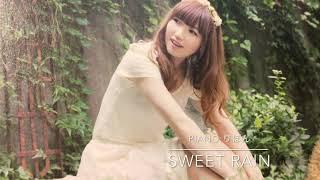 【弾いてみた】Sweet Rain/内田彩【ピアノ】