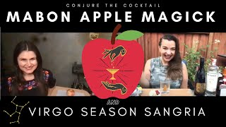 Mabon Apple Magick and Virgo Season Sangria