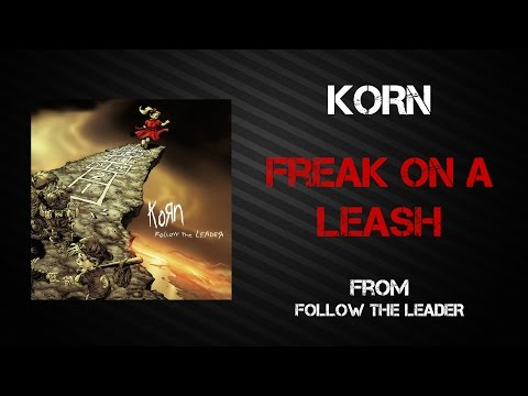 Korn - Freak On A Leash [Lyrics Video]