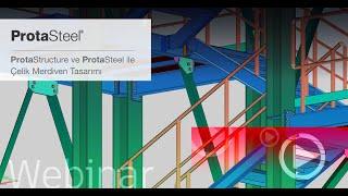 ProtaStructure ve ProtaSteel ile Çelik Merdiven Tasarımı