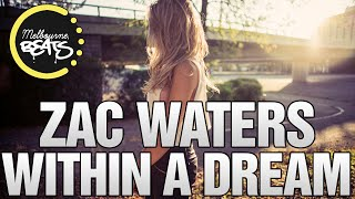 Zac Waters - Within A Dream (Original Mix)