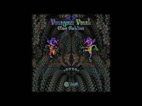 Fungus Funk & Virtual Light - Glam Goblin
