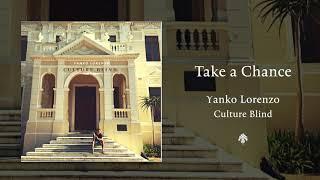 Yanko Lorenzo - Take a Chance (Audio)
