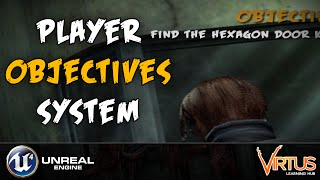 Player Objectives System -#8 Creating A Survival Horror (Unreal Engine 4)
