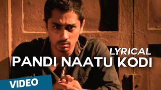 Pandi Naatu Kodi Official Full Song With Lyrics  Jigarthanda
