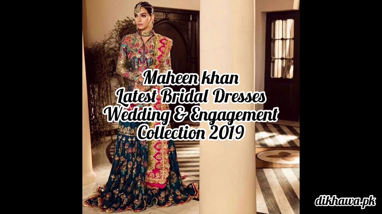 Maheen Khan Latest Bridal Dresses Wedding Engagement Collection 2019 Youtube