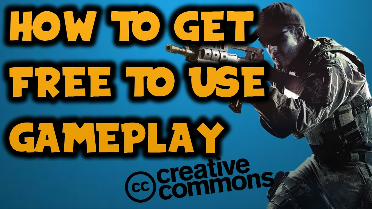 How To Get Free To Use Gameplay For Your Videos