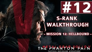 Metal Gear Solid V: The Phantom Pain - S-Rank Walkthrough - Mission 12: Hellbound