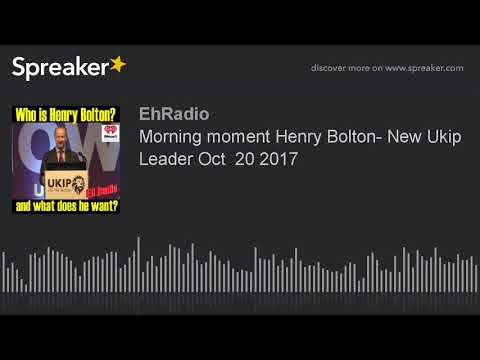Morning moment Henry Bolton- New Ukip Leader Oct  20 2017