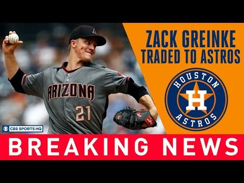 Astros trade for Zack Greinke at the DEADLINE   CBS Sports HQ