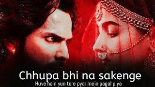 Chhupa bhi na sakenge Song Lyrics | Kalank Bonus Track Song | Arijit Singh , Shilpa Rao