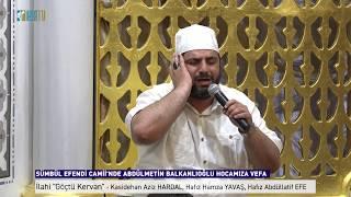 """Gambar cover İlahi """"Göçtü Kervan"""" - Kasidehan Aziz HARDAL, Hafız Hamza YAVAŞ, Hafız Abdüllatif EFE"""