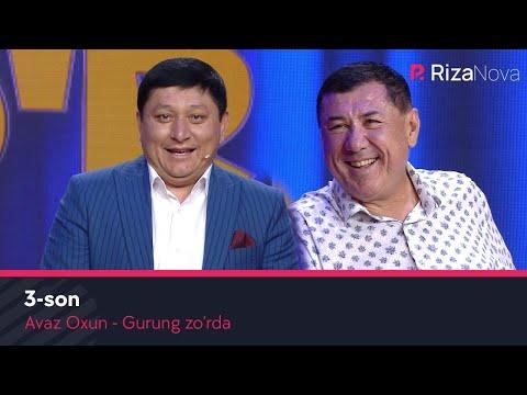 Avaz Oxun - Gurung Zo'rda 3-son (2020)