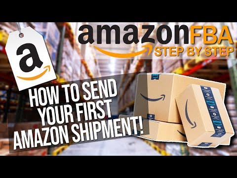How to Send your First Amazon FBA Shipment (Fulfilment by Amazon Guide & Tutorial)