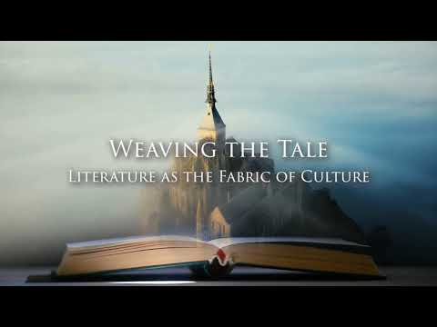Weaving the Tale: Literature as the Fabric of Culture