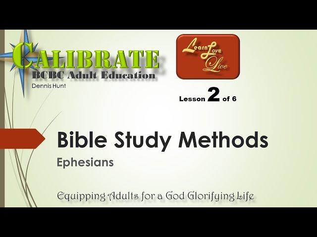 Bible Study Methods - Ephesians - Observation 2 of 6