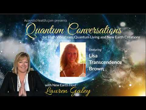 Pure Love Unity Consciousness with Lisa Transcendence Brown