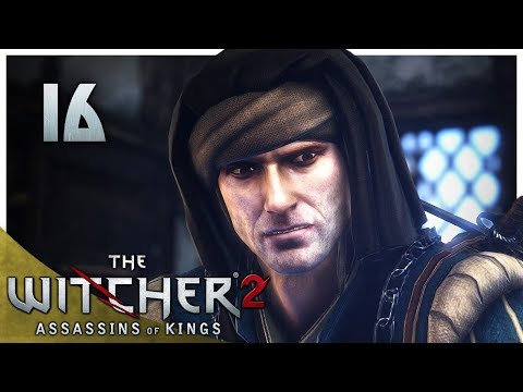 Let's Play The Witcher 2 Blind Part 16 - Death to the Traitor [Assassins of Kings Enhanced Gameplay]
