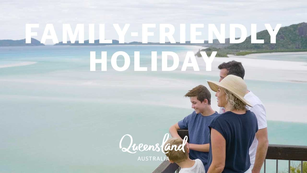 Must-do family holidays in Queensland