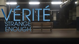 Verite - Strange Enough