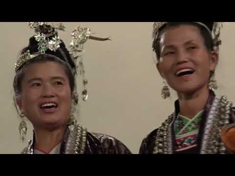The Dong Singers - Polyphonic Singing from Southwestern China