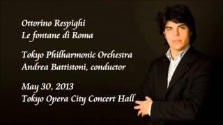 Respighi: Le fontane di Roma - Battistoni / Tokyo Philharmonic Orchestra