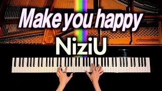 NiziU - Make you happy 【耳コピピアノカバー】4k高音質 - 弾いてみた - CANACANA